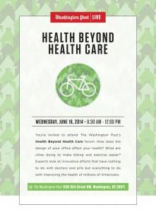 Washington Post's Health Beyond Health Care Forum @ The Washington Post | Washington | District of Columbia | United States
